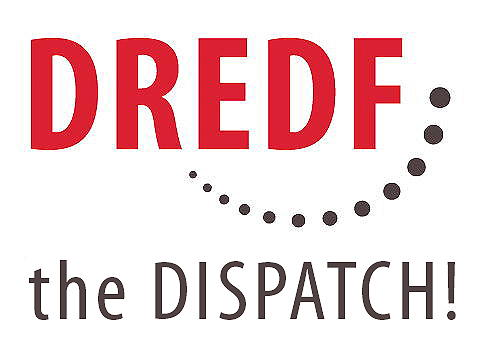 DREDF: The Dispatch