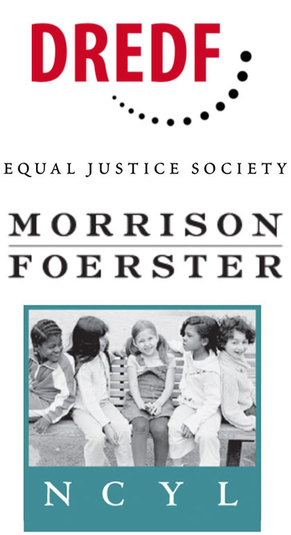 National Center for Youth Law, Equal Justice Society, Morrison Foerester and DREDF.