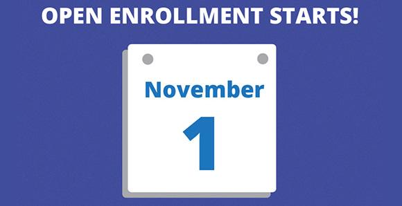 Open Enrollment starts November 1st.
