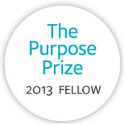The Purpose Prize 2013 Fellow
