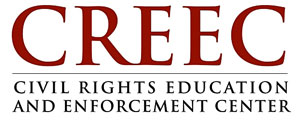 CREEC. Civil Rights Education and Enforcement Center.